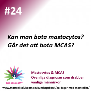 Kan man bota mastocytos?